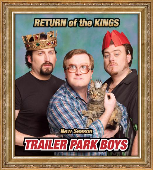 Trailer Park Boys - Return of the Kings