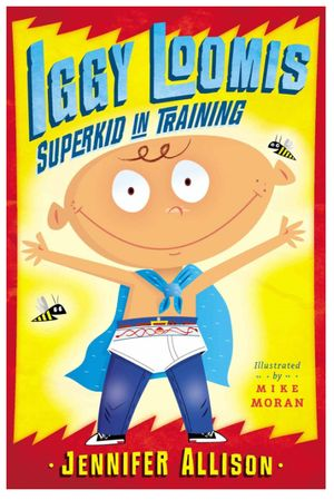 "Iggy Loomis ""Superkid in Training"".jpg"